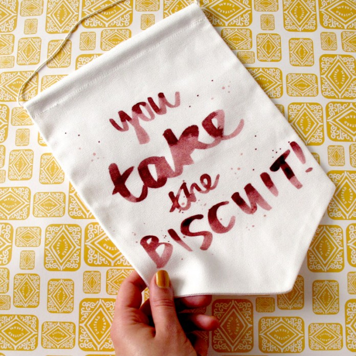You Take The Biscuit Banner - by Nikki McWilliams