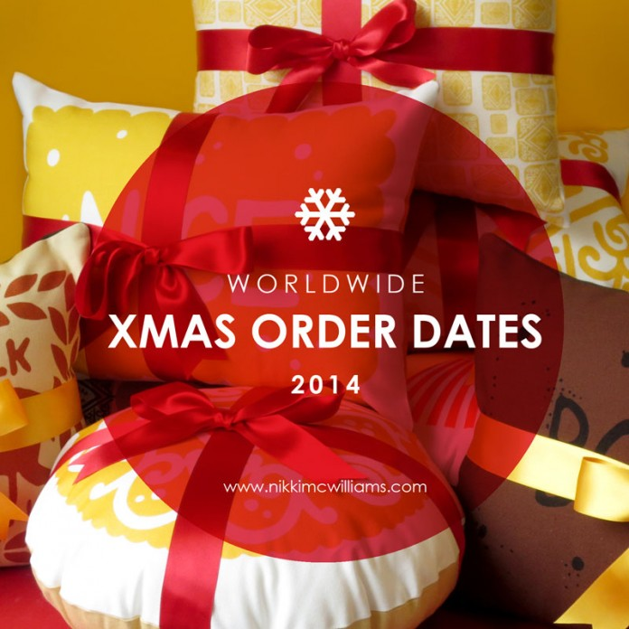 Nikki McWilliams - Last Order Dates Christmas 2014